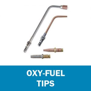 Oxy-Fuel Tips