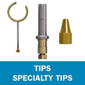 Specialty Tips